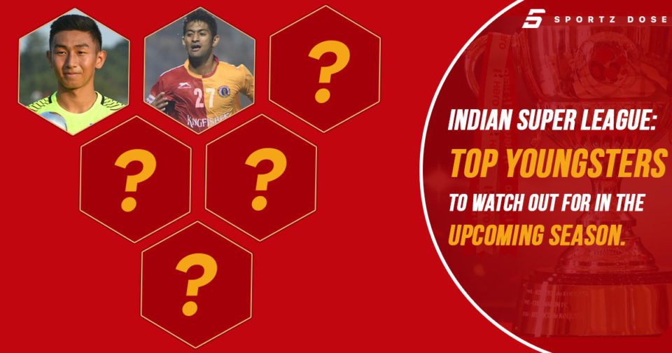 Indian Super League Top Youngsters To Watch Out For In The Upcoming Season Feat Image